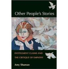 """thebook """"Other People's Stories: Entitlement Claims and the Critique of Empathy"""""""