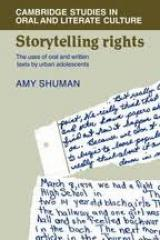 """the book, """"Storytelling Rights: The Uses of Oral and Written Text by Urban Adolescents"""""""