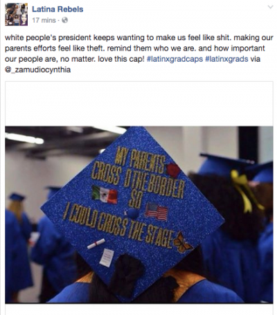 Latina Rebels Facebook page screen shot: My parents crossed the border so I could cross the stage.