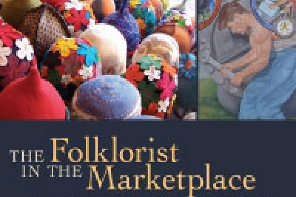 "Cover of publication, ""The Folklorist in the Marketplace"""